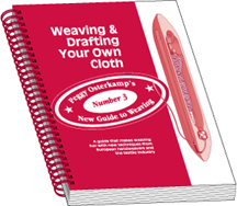 Weaving Book: Weaving Drafting Your Own Cloth